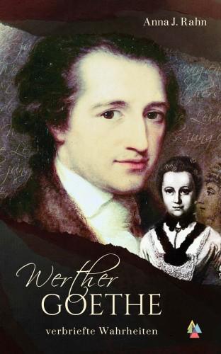 Werther Goethe von Anna J. Rahn